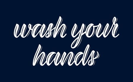 Wash your hands. Calligraphic word on the coronavirus pandemic. White ink. Vector illustration