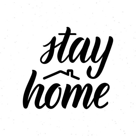 Stay at home. Lettering phrase about protection against coronavirus. Calligraphic quote in black ink with decorative elements. Vector illustration