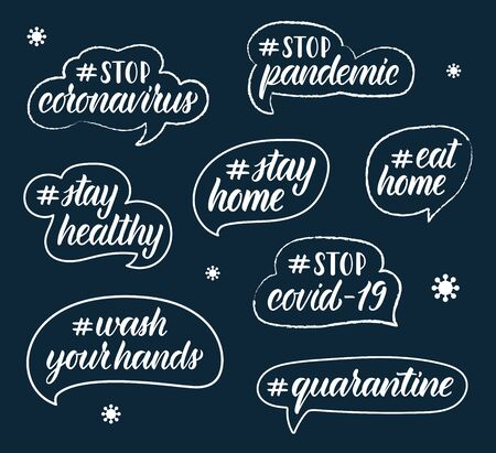 Calligraphic set of hashtags on the coronavirus pandemic. Black words ink in white ink in in the dialog boxes. Vector illustration