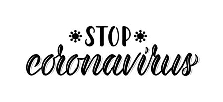 Stop coronavirus. Calligraphic word on the coronavirus pandemic. Black ink. Vector illustration