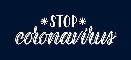 Stop coronavirus. Calligraphic word on the coronavirus pandemic. White ink. Vector illustration 矢量图像