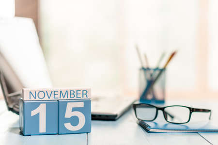 medical assistant: November 15th. Day 15 of month, calendar on Medical Assistant workplace background.