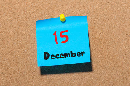 15th: December 15th. Day 15 of month, Calendar on cork notice board. Winter time. Empty space for text. Stock Photo
