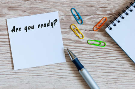 Are you ready - notice at home or office workplace Stok Fotoğraf