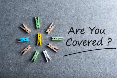 Are You Covered - Car, travel, home, health or other liability insurance concept Stock Photo