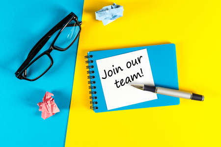 Join our team - motivational message at blue and yellow background. Hiring and new job concept