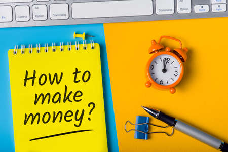 How to Make money concept, question message on workplace. Business ideas, startup and online work