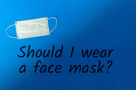Should I wear a face mask - ask a Doctor. Rules for quarantine. Tips for not getting sick Pandemic Covid-19 Coronavirus