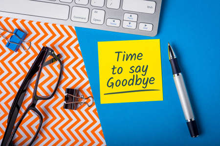 Time to say goodbay. Farewell letter to a fired employee, retiring person or dying