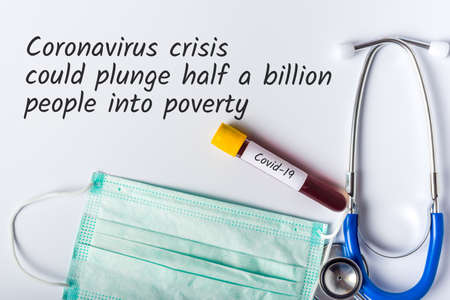 Coronavirus crisis could plunge people into poverty. Covid-19 and lockdown concept