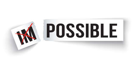 possibility: piece of paper with word  Impossible change to Possible Illustration