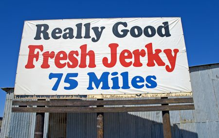 jerky sign by johannesburg california.usa