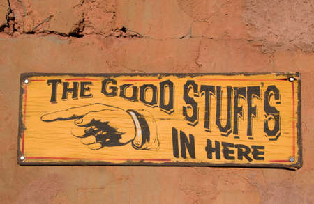 A  sign the good stuffs in here