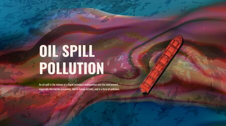 Oil spill pollution vector realistic illustration with text Vettoriali