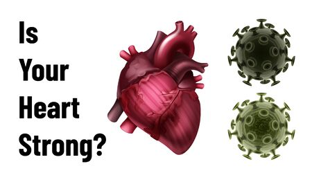 IS your heart strong vector poster with realistic heart and coronavirus