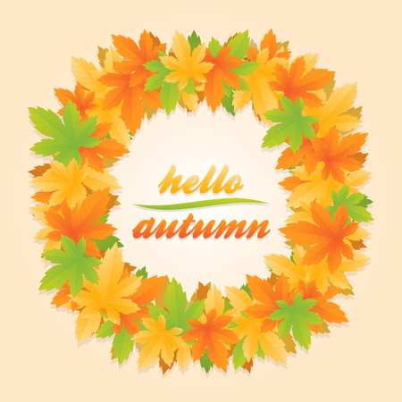 Hello autumn circle banner surrounded with frame of orange, yellow and green maple leaves on orange background