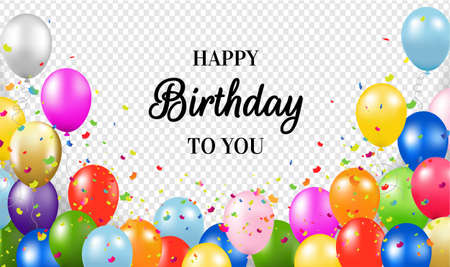 Happy Birthday Card With Balloons Transparent Background With Gradient Mesh, Vector Illustration