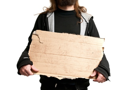 Homeless Cardboard Signs a Homeless Man Holding a Cardboard Sign Isolated on White