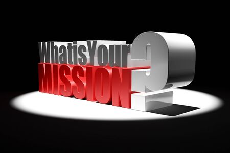 3d Illustration featuring mettalic What is Your Mission question illuminated by spotlight on black background Stock Photo