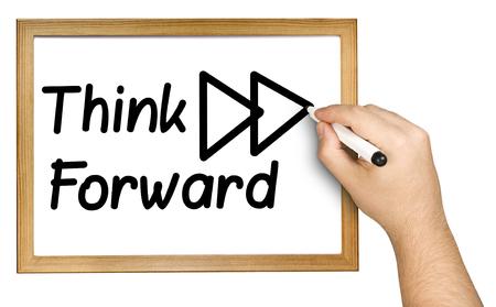 Hand writing think forward on whiteboard isolated