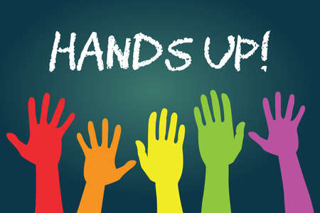 Hands up text on blackboard or chalkboard with multicolor human hands vector illustration