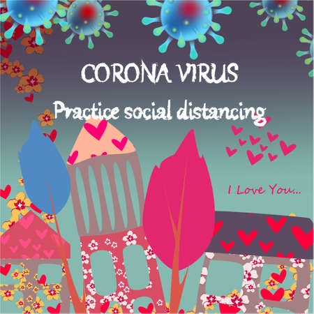 Corona Virus, practice social distancing banner with cartoon trees, hearts, houses, text, Coronavirus Bacteria