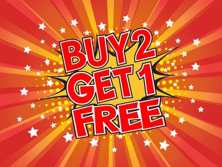 1: Buy 2, Get 1 Free, wording in comic speech bubble on burst background, EPS10 Vector Illustration Illustration