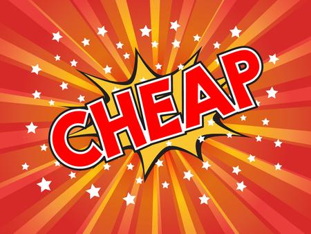 cheap: Cheap, wording in comic speech bubble on burst background, EPS10 Vector Illustration