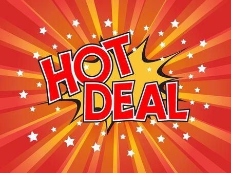 Hot Deal, wording in comic speech bubble on burst background, EPS10 Vector Illustration