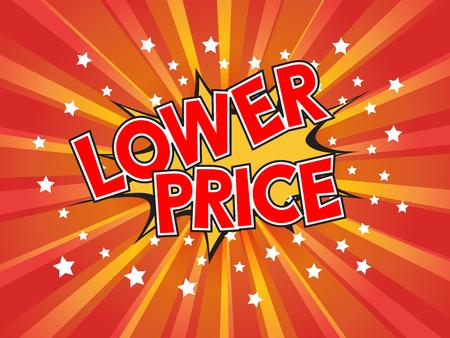 Lower Price, wording in comic speech bubble on burst background, EPS10 Vector Illustration Illustration