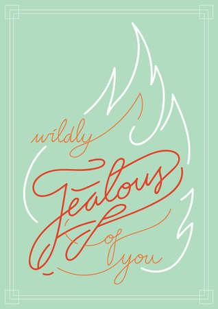 jealous: Wildly jealous of you Illustration