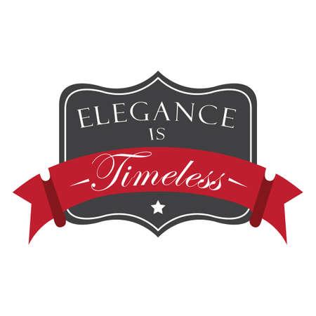 zeitlos: Eleganz ist zeitlos Label
