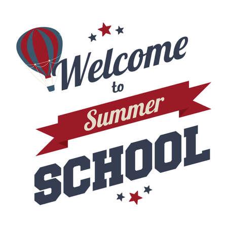 summer school: Welcome to summer school text Illustration
