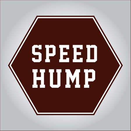 hump: Speed hump sign Illustration