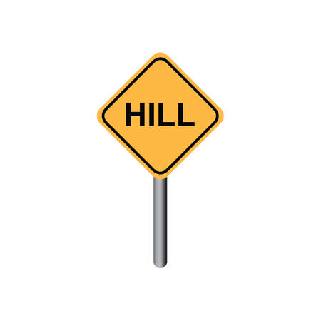 slow down: Hill sign