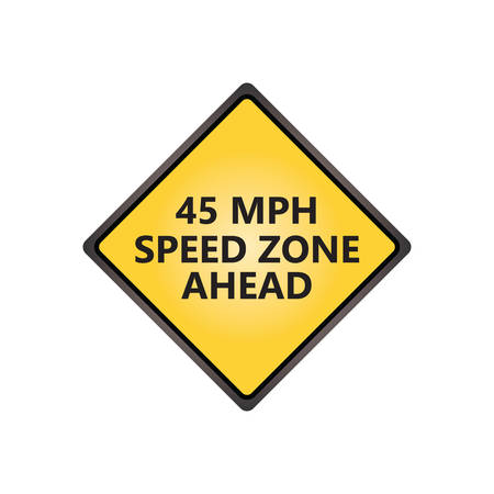slow down: Speed zone ahead sign