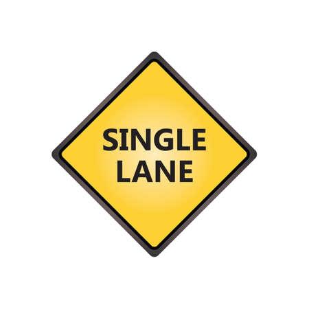 the motorists: Single lane sign Illustration