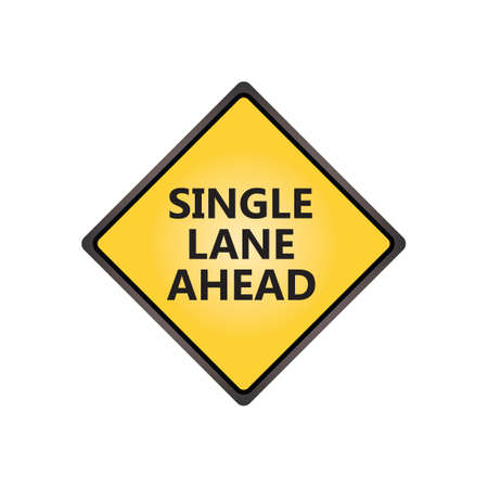 the motorists: Single lane ahead sign Illustration