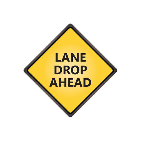 motorists: Lane drop ahead sign