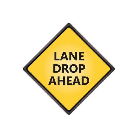 the motorists: Lane drop ahead sign