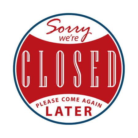 again: Sorry were closed sign