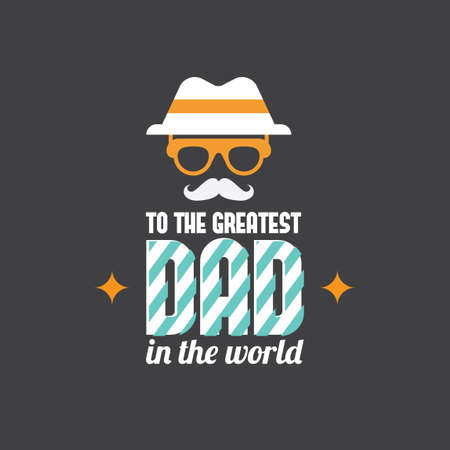greatest: Fathers day greeting card Illustration
