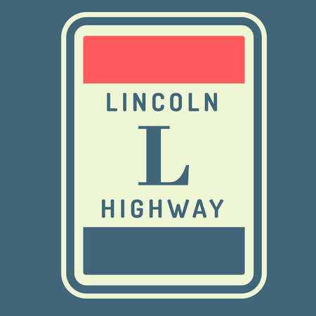 lincoln: Lincoln highway route sign