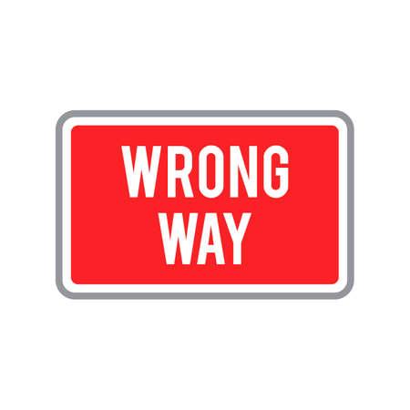 way: Wrong way road sign
