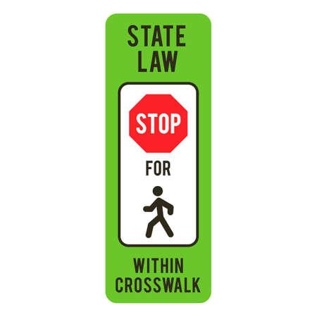 roadsigns: Stop for pedestrians within crosswalk