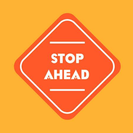 road works ahead: Stop ahead road sign