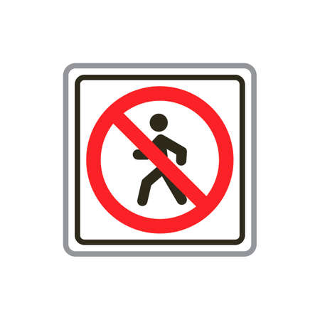 pedestrian: No pedestrian crossing sign Illustration