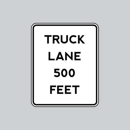 roadsigns: Truck lane 500 feet road sign
