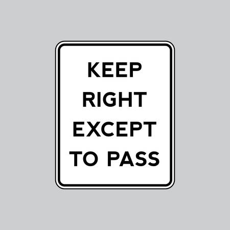 sinal de estrada: Keep right except to pass road sign