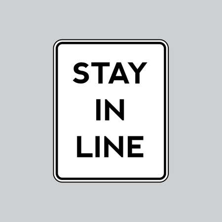 stay: Stay in lane road sign Illustration